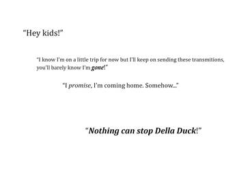 Nothing can stop Della Duck! by Kikithefox231