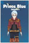 Prince Blue - Episode 1 - Part 1