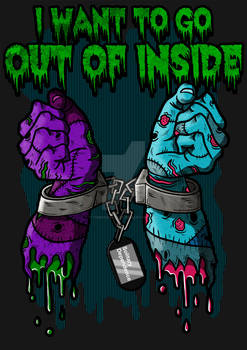 I want to go out of inside.
