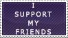 I Support My Friends by RazTwilight