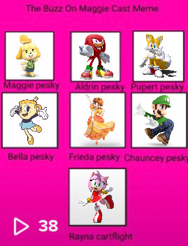 My The Buzz On Maggie Cast By Littenrulez On Deviantart Isabelle as maggie pesky knuckles the echidna as aldrin pesky tails the fox as pubert pesky ms. my the buzz on maggie cast by