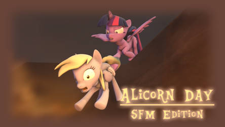 Alicorn Day - SFM Edition Poster (video link) by ForzaNinetails