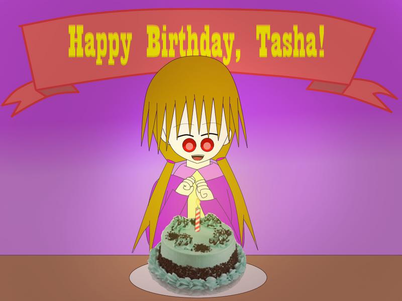 Happy Birthday, Tasha! by TashaShazali