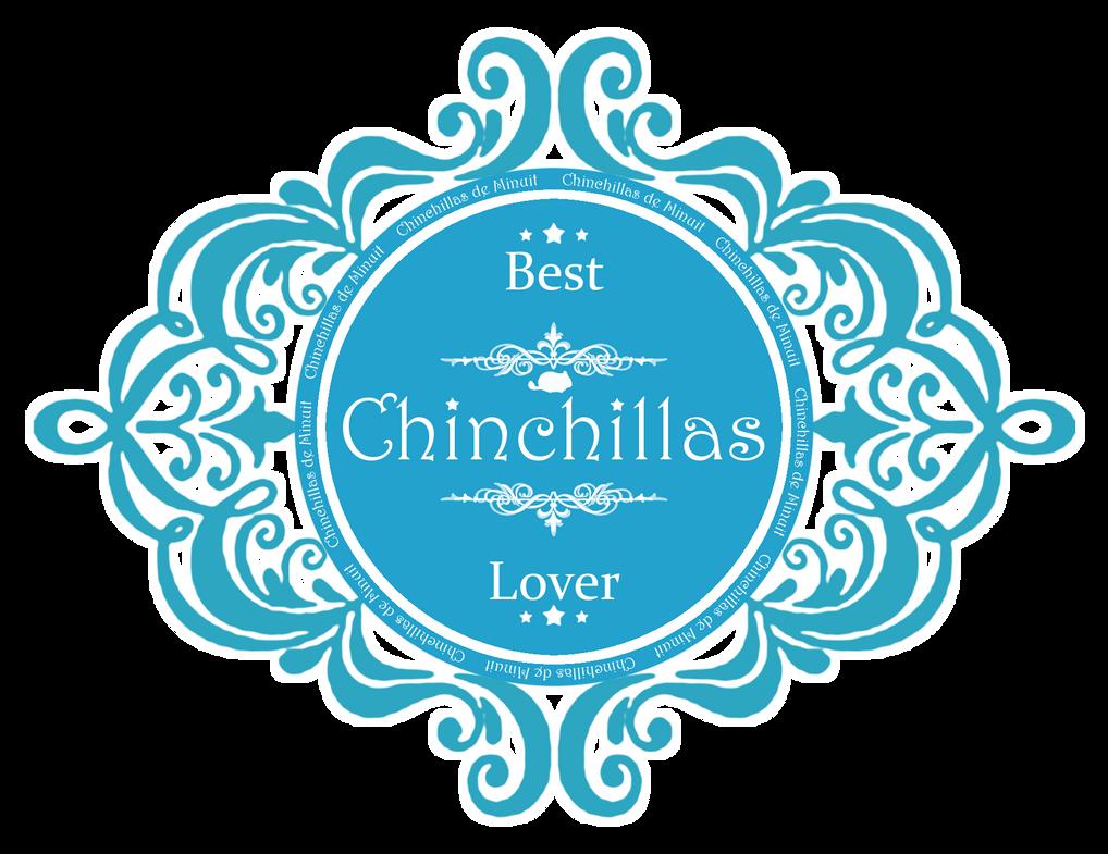 Best Chinchillas Lover by Chaico