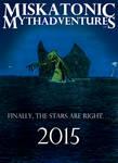 Miskatonic Mythadventures (I'm trademarked!)