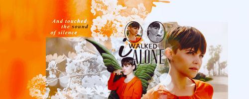 walked alone