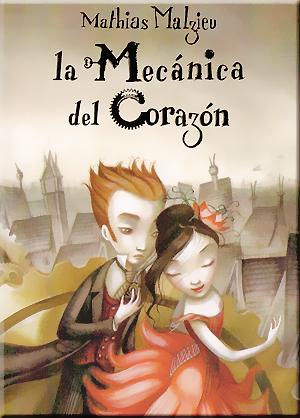 + La Mecanica del Corazon (Libro PDF) by DreamsPacks
