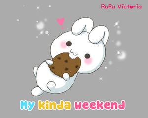 My Kinda Weekend