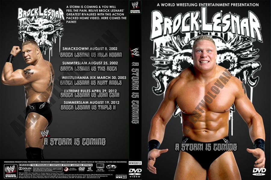 WWE Brock Lesnar A Storm Is Coming DVD Cover 2012 By AlbertVolovan