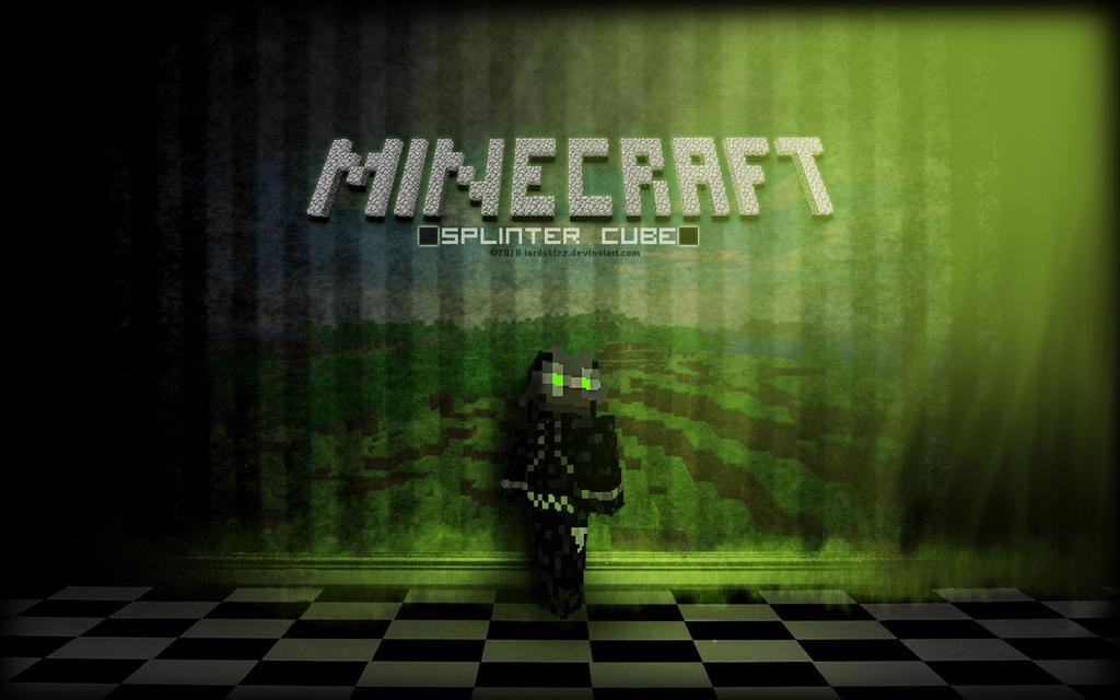Splinter Cube Minecraft By LordSkizz
