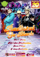 Radistai: Go black poster by Armidas