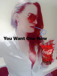 Coca Cola: You Want One Now by mannitt