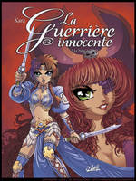 La Guerriere Innocente volume 2 Cover by Karafactory