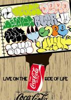 Coke Side of Life - Graffiti by CRONENZ