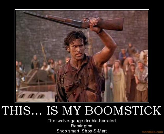 this_is_my_boomstick_by_pokespartan117-d5w828d.jpg