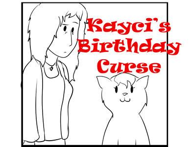 Kaycis' birthday curse by VikaLynnDraws