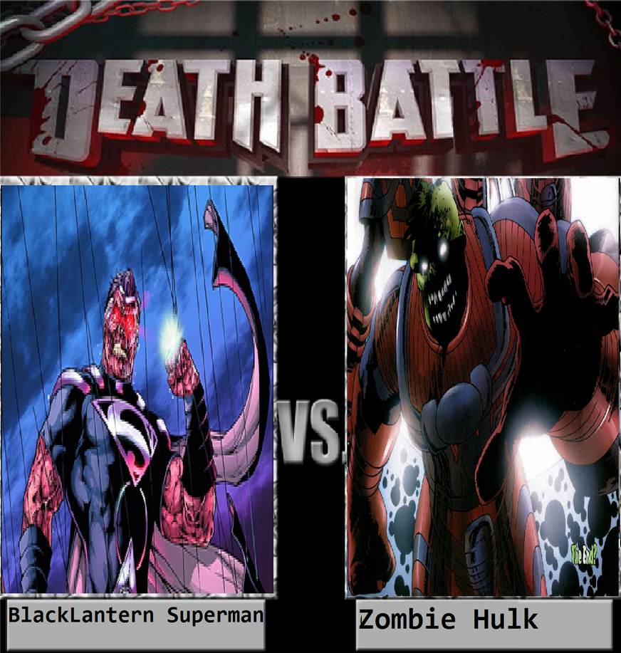 Black Lantern Superman Vs Zombie Hulk By KeybladeMagicDan