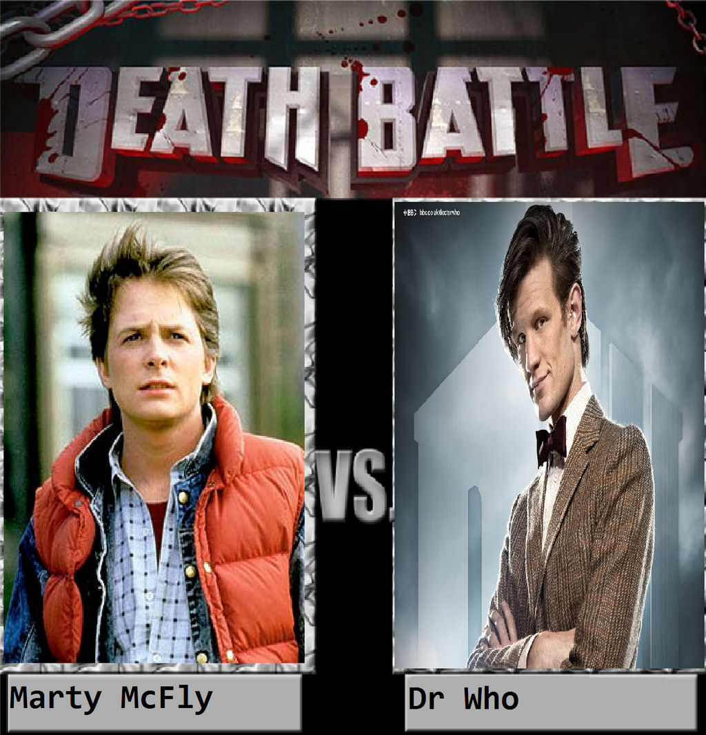 Marty McFly Vs Dr Who