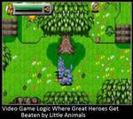 Video Game Logic Where Great Heroes Get Beaten