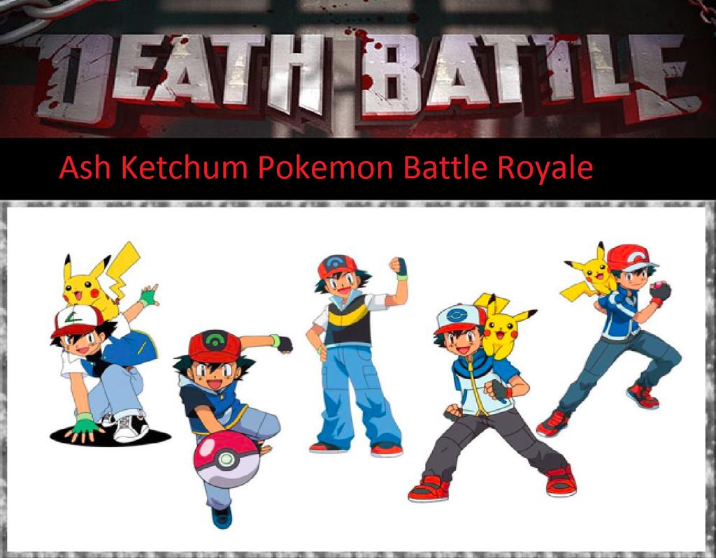 Ash Ketchum Pokemon Battle Royale by KeybladeMagicDan on ...