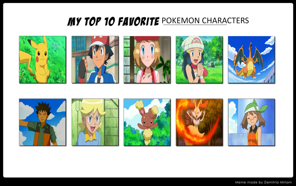 My Top 10 Favourite Pokemon Characters 608888650