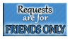 FRIENDS ONLY Requests by Izumi-sen