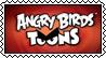 Angry Birds Toons stamp by SheiksDWeirdo