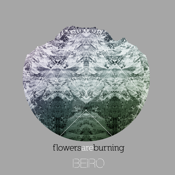 Beiro - Flowers are Burning V2 by dualwielder