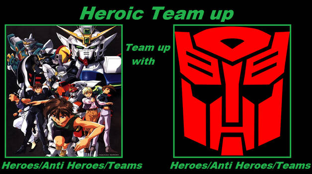 Heroic Team up of G Team and Autobots