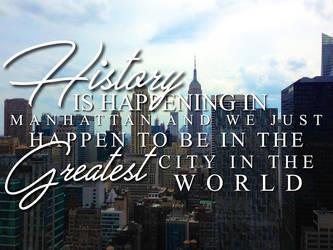 History is Happening in Manhattan