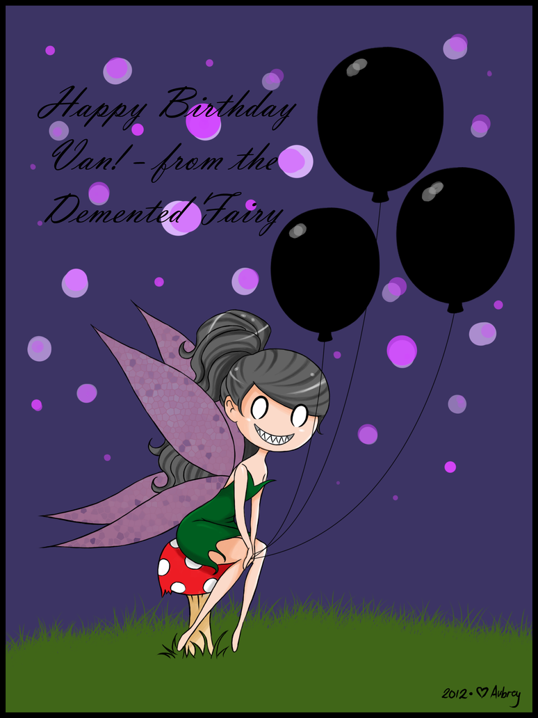 Demented fairy greets you a happy birthday by erisconstance on demented fairy greets you a happy birthday by erisconstance m4hsunfo