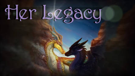 Her Legacy - collaboration with @sJLsMusic {MUSIC}