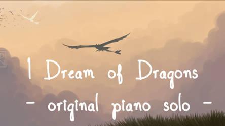 I Dream of Dragons {MUSIC}