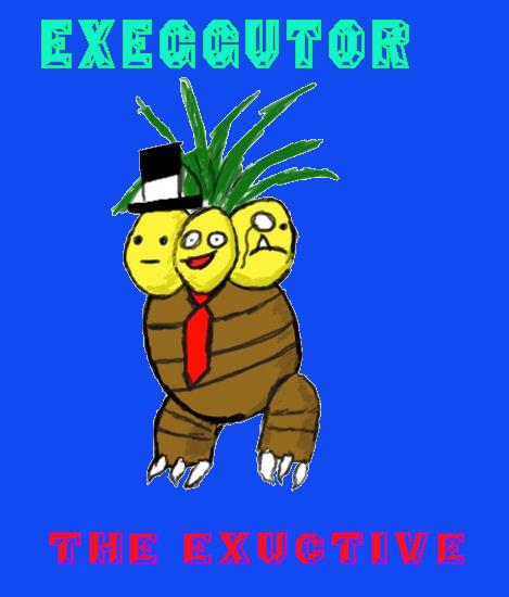 EXEGGUTOR THE EXCUTIVE by impostergir007
