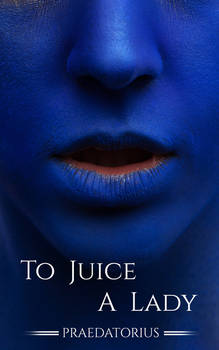 Out Now! To Juice A Lady