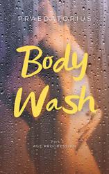 Body Wash, Part 3 (AP WG)