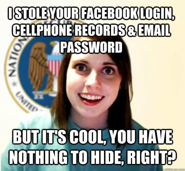 Overly Attached NSA Girlfriend by xxWeAreAnonymousxx