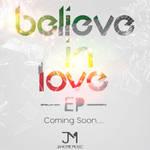Believe In Love Teaser