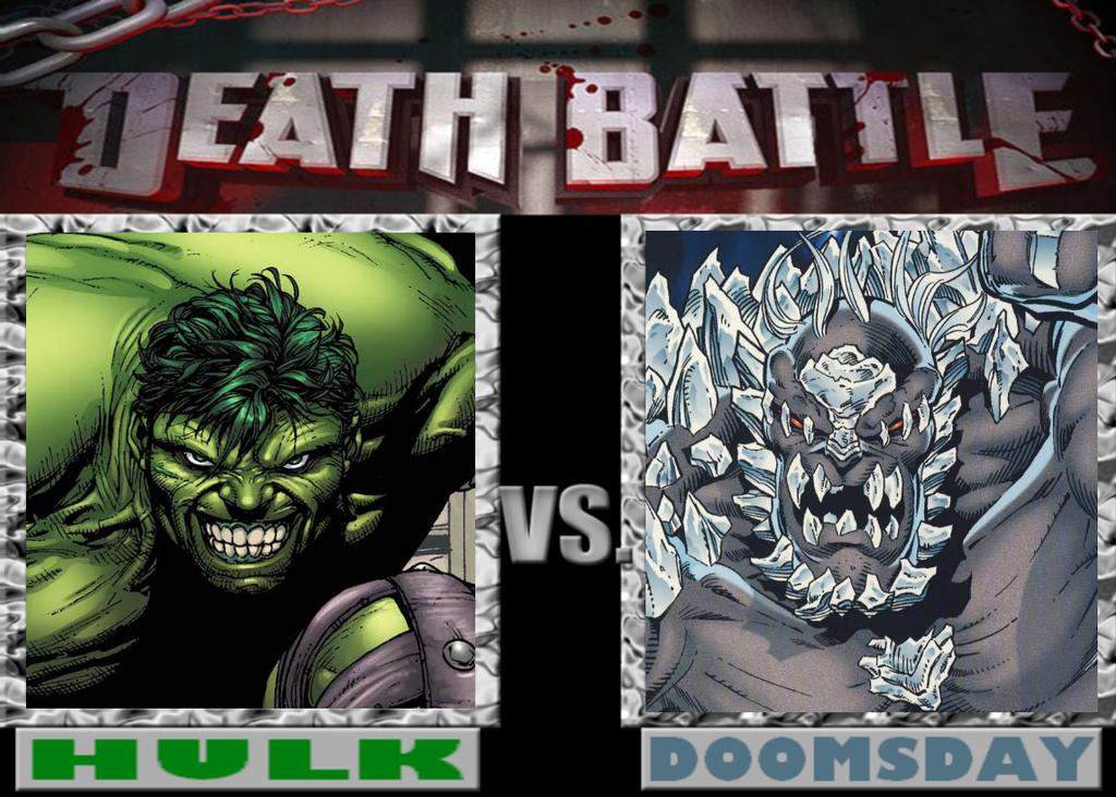 DEATHBATTLE: HULK vs DOOMSDAY by Mystic-Man on DeviantArt Doomsday Vs Hulk Death Battle