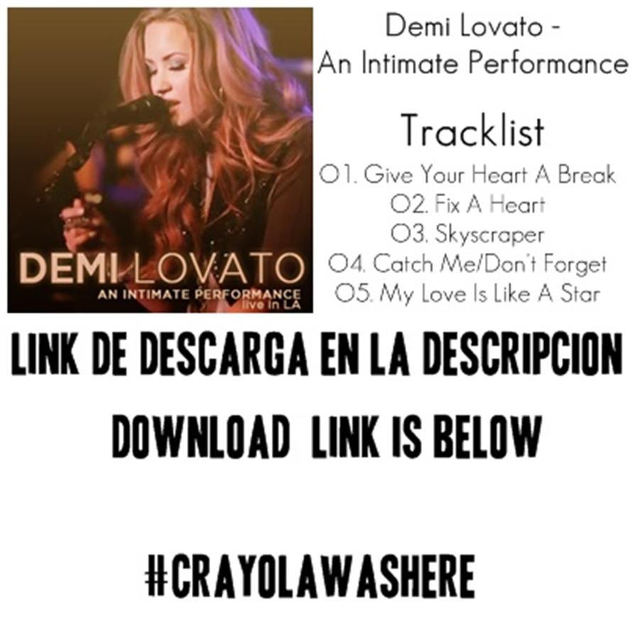 Demi Lovato Intimate Performance Zip Crayolawashere  Deviantart