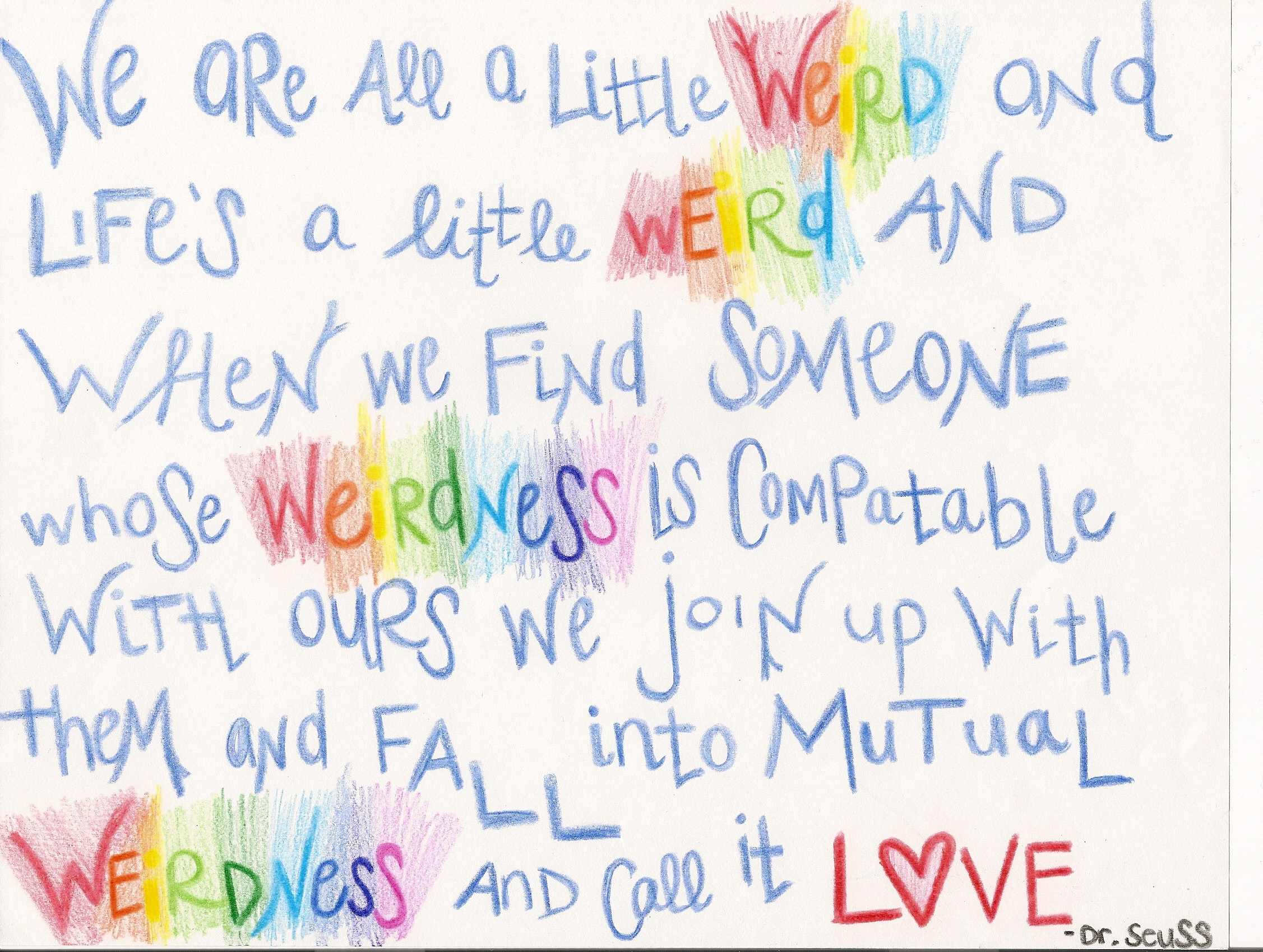 Dr Seuss Love Quotes Dr Seuss Love Quote Weird  Page 3  The Best Love Quotes