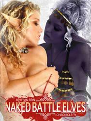 Naked Battle Elves:  Book 9 Cover Art by RyanErin