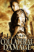 COLLATERAL DAMAGE by scottcarpenter