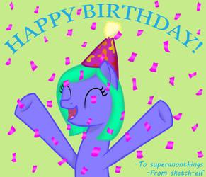 Happy Birthday, Superanonthings!