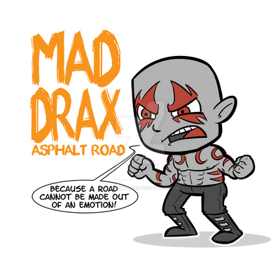 Mad Drax by ShadowMaginis