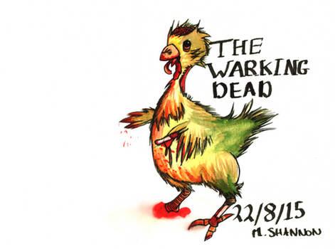 The Warking Dead