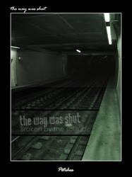 the way was shut