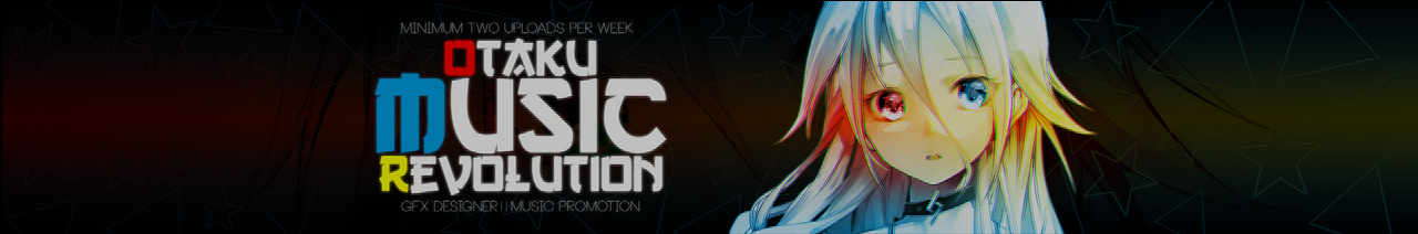 Otaku Music Revolution  New Youtube Banner by MisterRecord