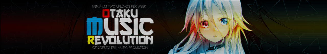 Otaku Music Revolution  New Youtube Banner