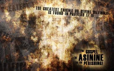 The Gospel is Asinine v.2